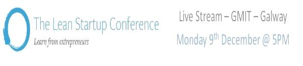 Livestream of Lean Startup Conferene in GMIT