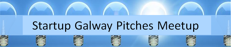Startup Galway Pitches Meetup banner