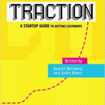 Bookcover Traction A Startup Guide to Getting Traction