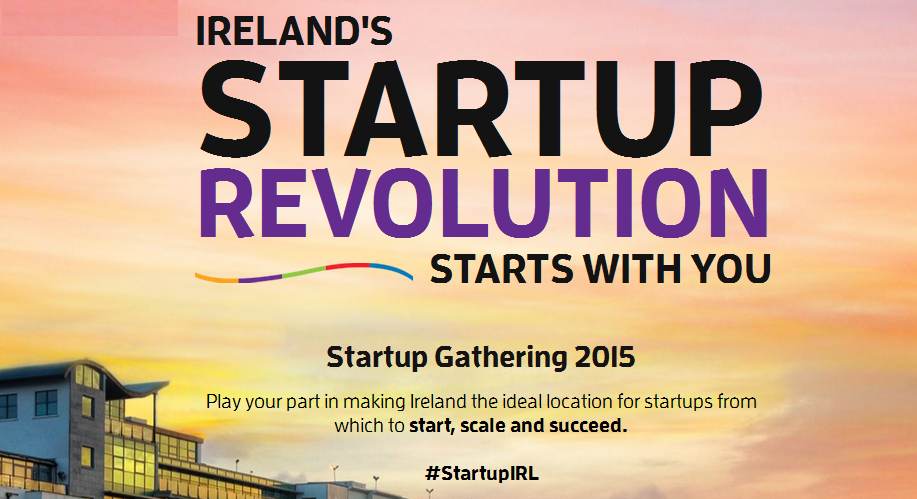 Ten things we probably knew and were reminded of during Startup Gathering Galway 2015