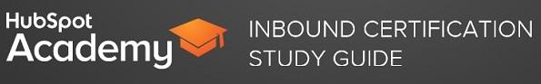Hubspot Academy Inbound Certification Study Guide